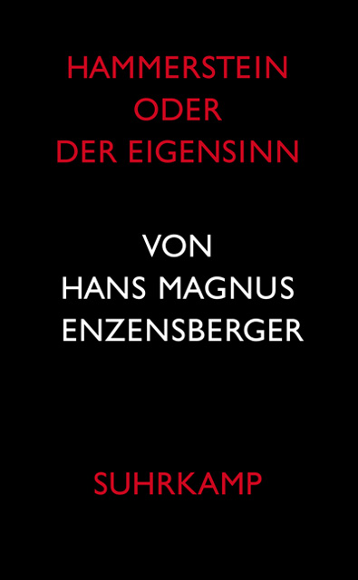 Enzensberger_-_Hammerstein_oder_Der_Eigensinn